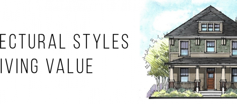 Architectural Styles Driving Value