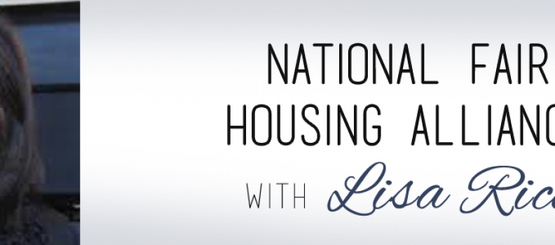 National Fair Housing Alliance with Lisa Rice