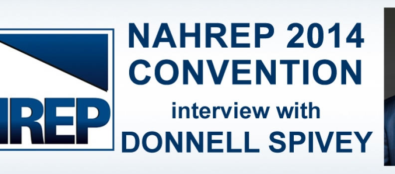 NAHREP 2014 Convention – Interview with Donnell Spivey