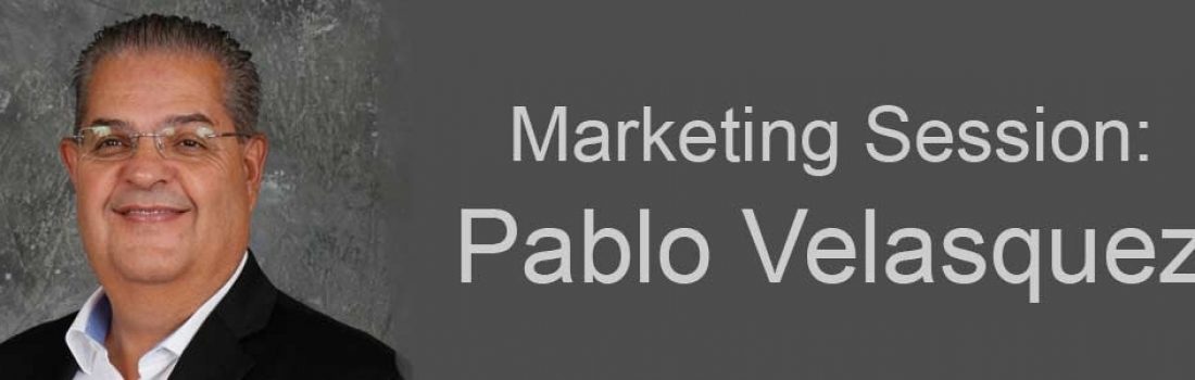 Pablo Velasquez – Marketing Session