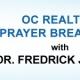 OC Realtist Prayer Breakfast – Testimonial by Dr Fredrick Jacobs