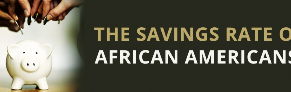 Savings Rate of African Americans