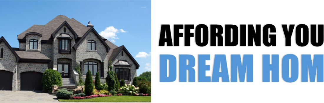 Affording Your Dream Home