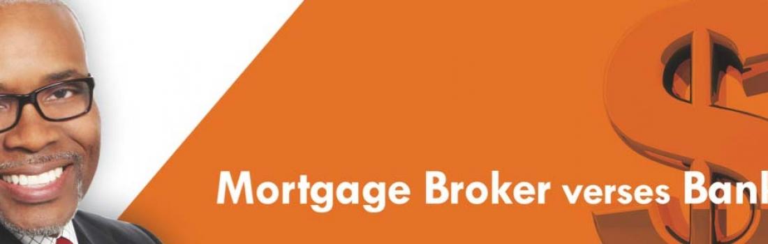Mortgage Broker vs. Banker