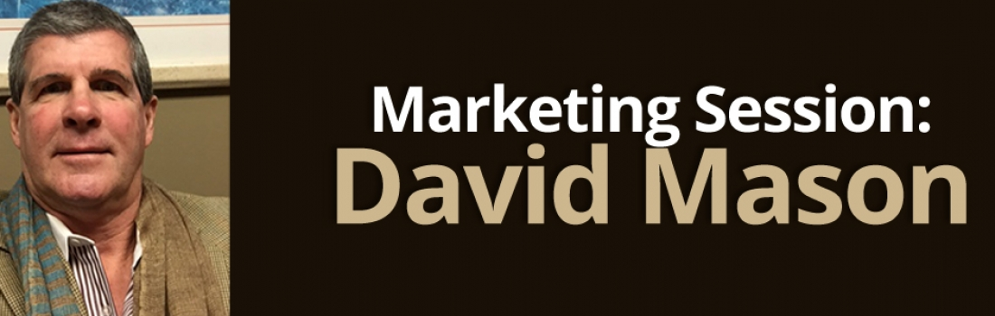 David Mason – Marketing Session