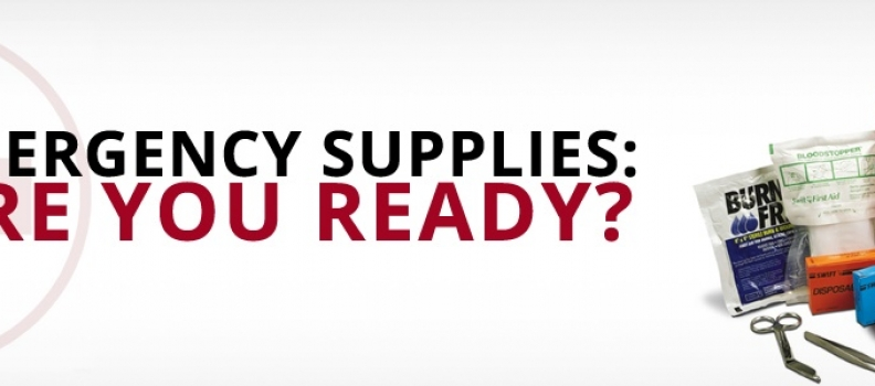 Emergency Supplies: Are You Ready?