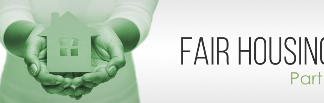 Fair Housing in America – Part 1