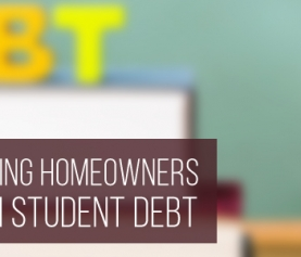 Fannie Mae Assisting Homeowners Struggling with Student Debt