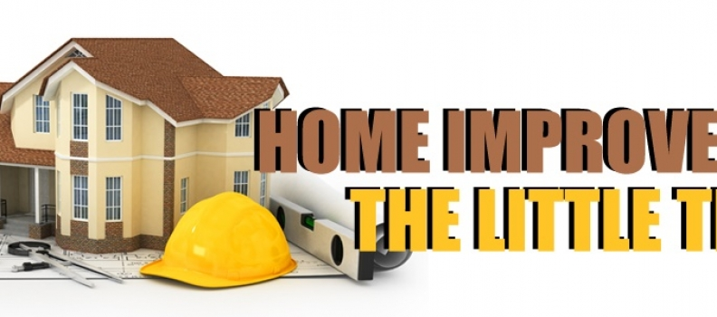 Home Improvement: The Little Things