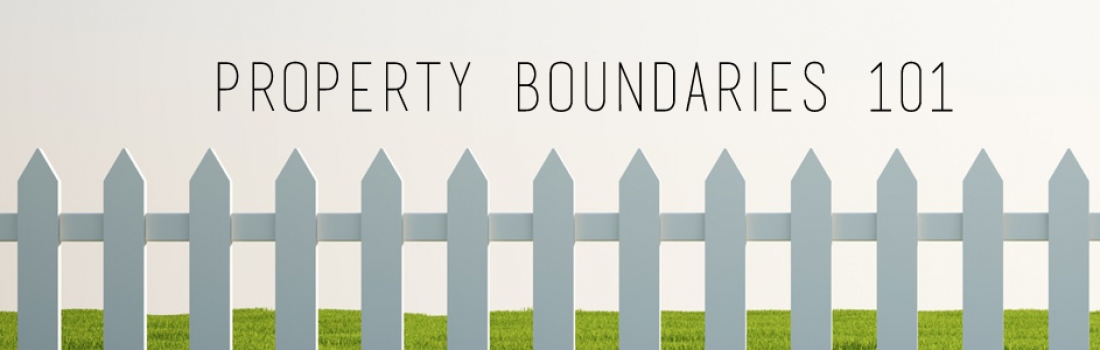 Property Boundaries 101