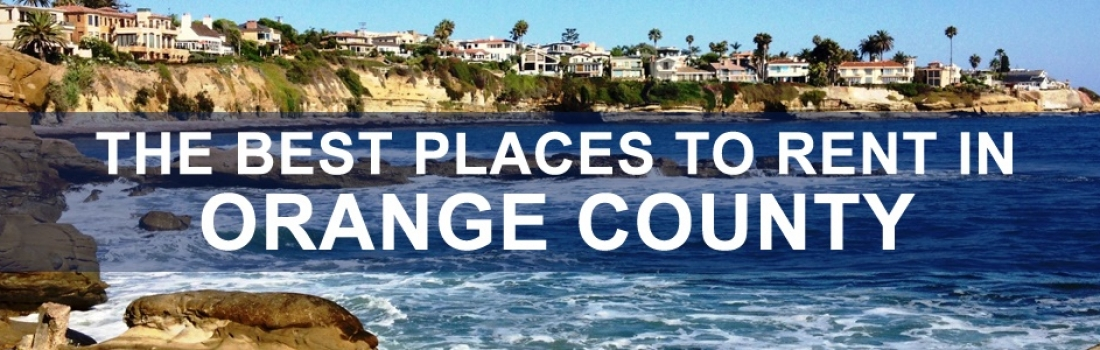 Best Places to Rent in Orange County