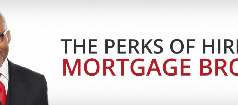 The Perks Of Hiring A Mortgage Broker