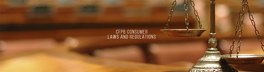 CFPB Consumer Laws and Regulations