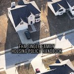 FHA SINGLE FAMILY HOUSING POLICY HANDBOOK