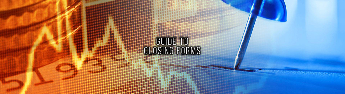 Guide to Closing Forms