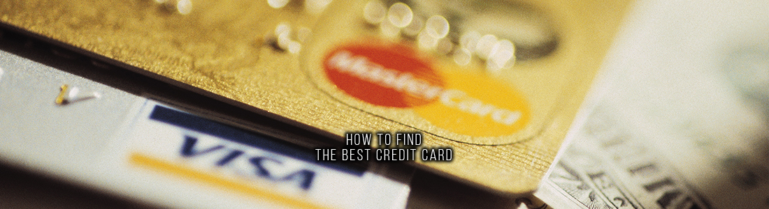 How to Find the Best Credit Card