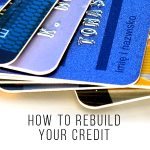 HOW TO REBUILD YOUR CREDIT June 23rd
