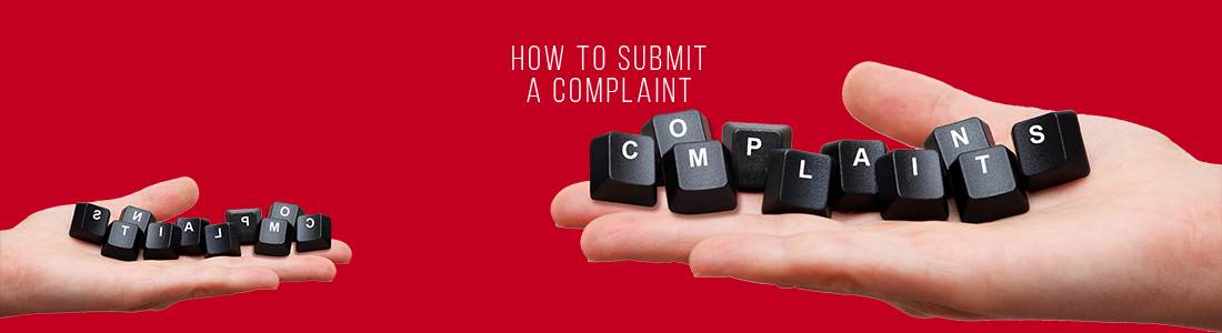 How to Submit a Complaint