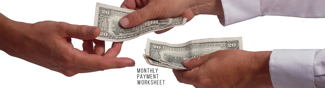 Monthly Payment Worksheet