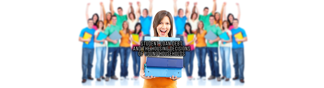 Student Loan Debt and The Housing Decisions of Young Households