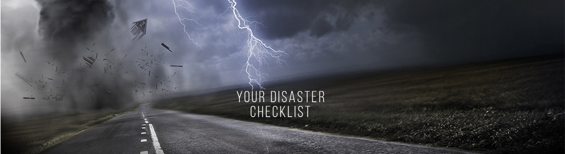 Your Disaster Checklist