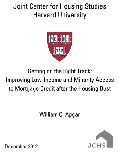JCHS – Getting on the Right Track:  Improving Low-Income and Minority Access to Mortgage Credit after the Housing Bust
