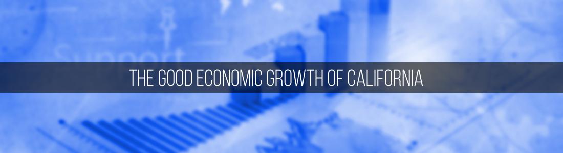 The Good Economic Growth of California