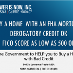FHA MORTGAGE WITH FICO AS LOW AS 500