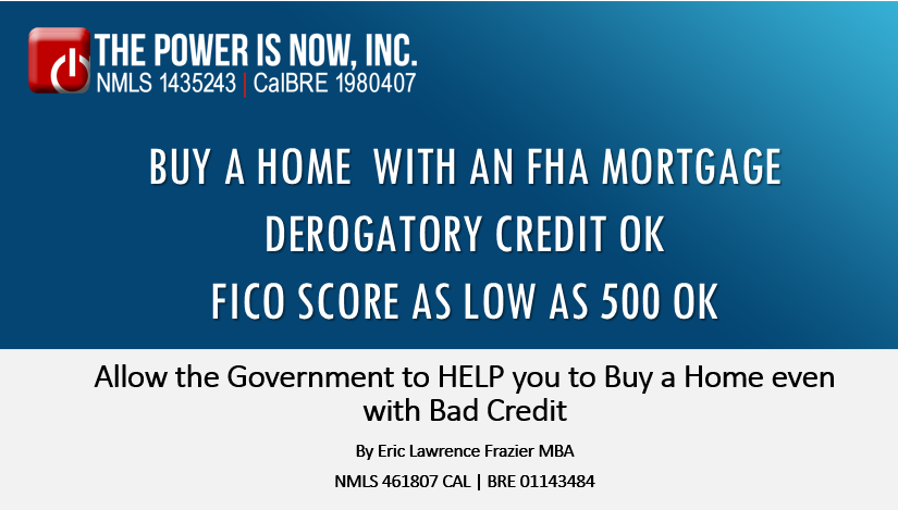 FHA Mortgage with FICO as low as 550