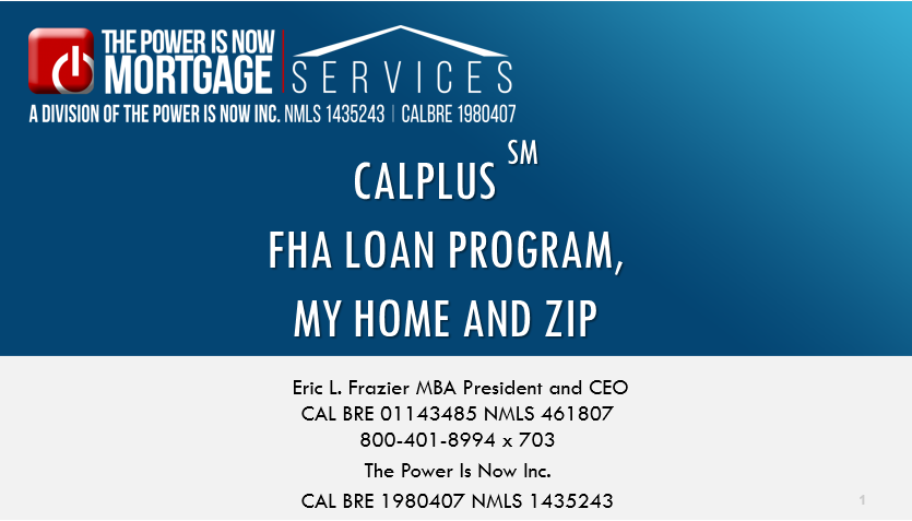 CalPlus FHA Loan Program