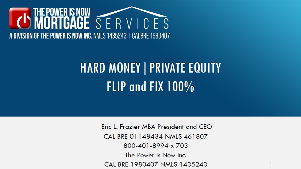 HARD MONEY|PRIVATE EQUITY FLIP and FIX 100%