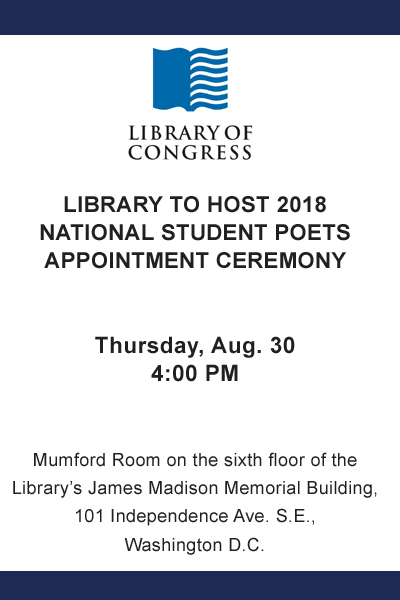 Library to Host 2018 National Student Poets Appointment Ceremony