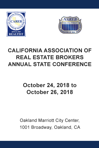 CALIFORNIA ASSOCIATION OF REAL ESTATE BROKERS ANNUAL STATE CONFERENCE