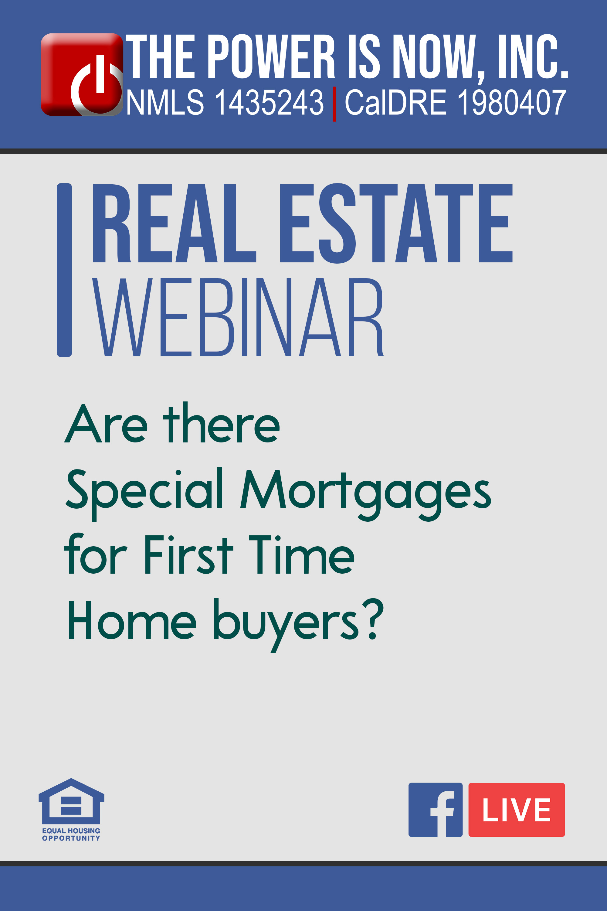 Are there Special Mortgages for First Time Home buyers?