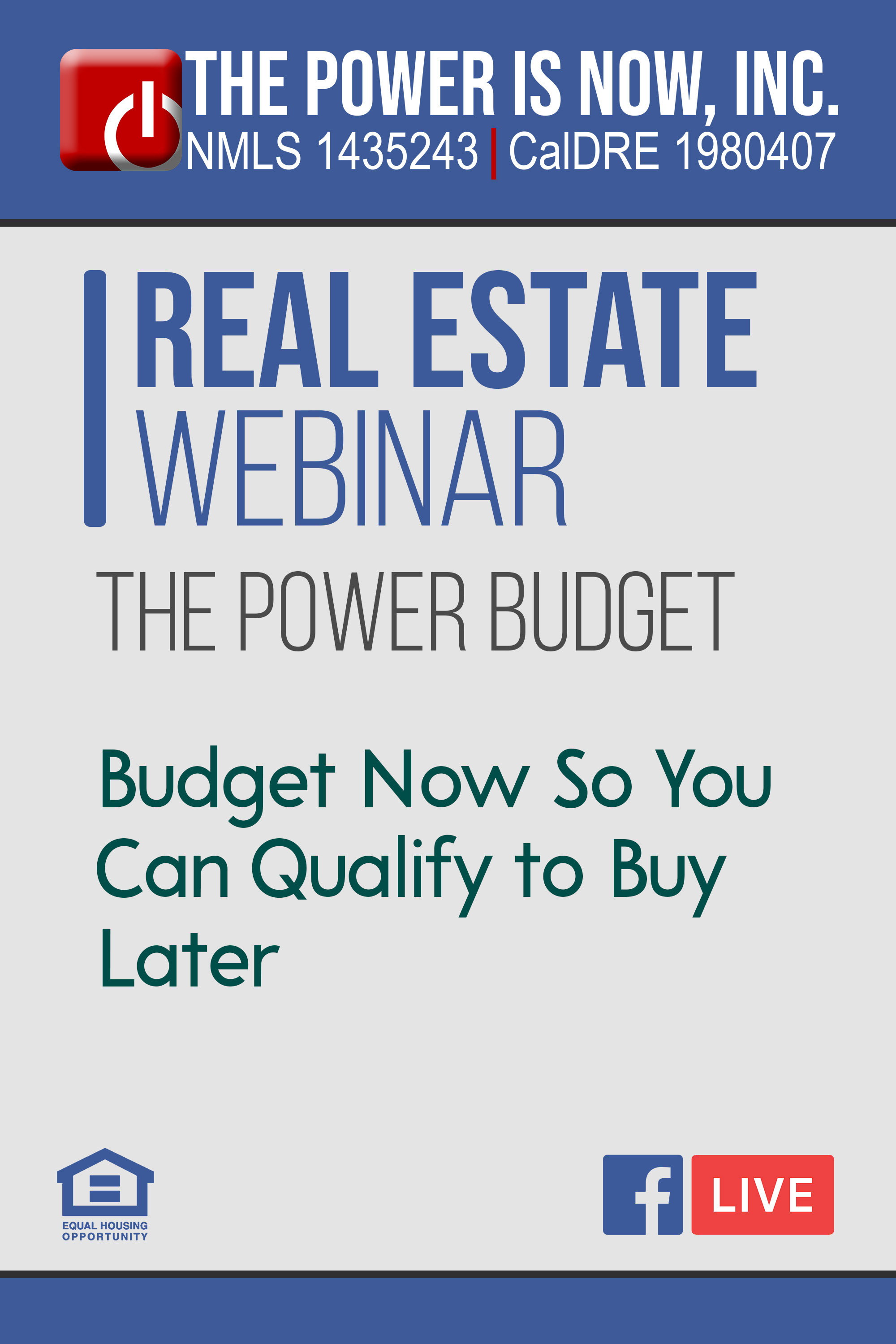 The Power Budget – Budget Now So You Can Qualify to Buy Later