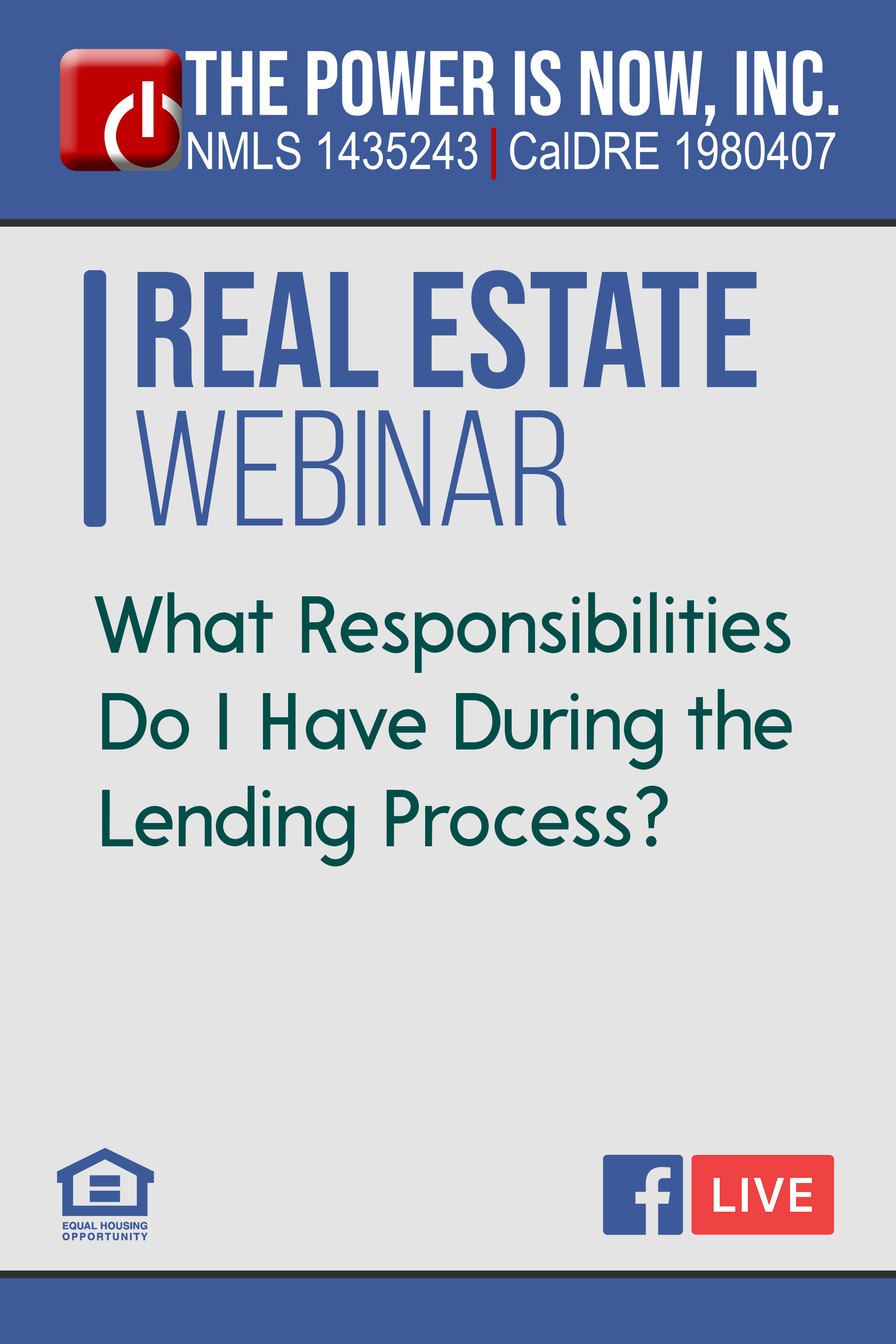 What Responsibilities Do I Have During the Lending Process?