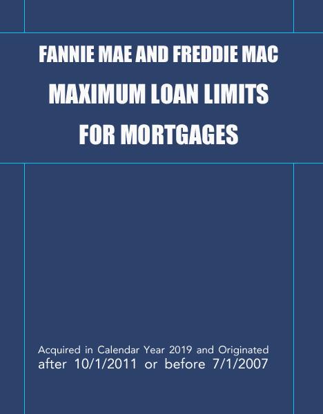 Fannie Mae and Freddie Mac Maximum Loan Limits for Mortgages