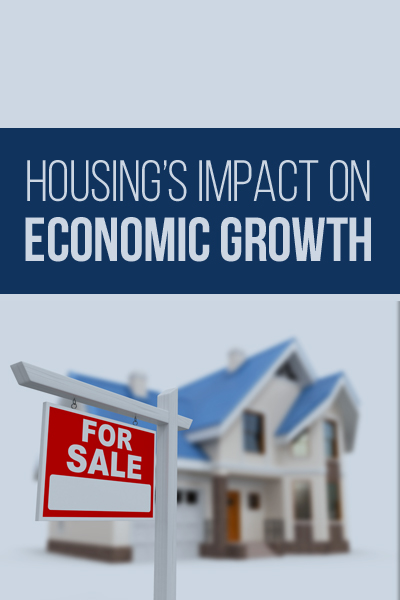 Housing's Impact on Economic Growth