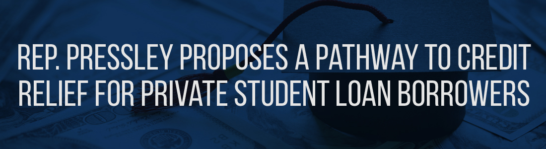 Rep. Pressley Proposes a Pathway to Credit Relief for Private Student Loan Borrowers