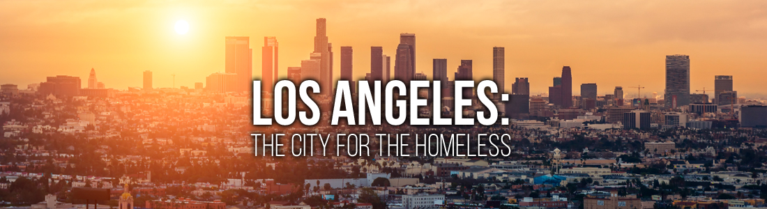Los Angeles: The City for the Homeless