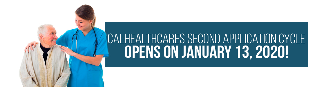CalHealthCares Second Application Cycle Opens on January 13, 2020!