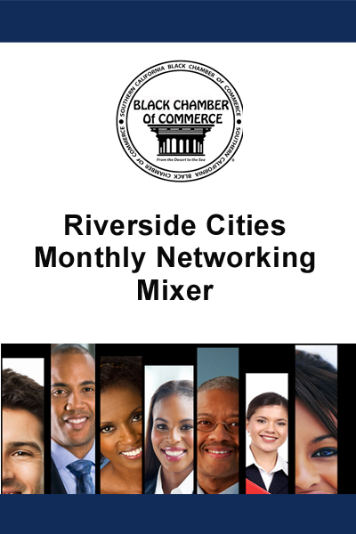 Riverside Cities Monthly Networking Mixer April