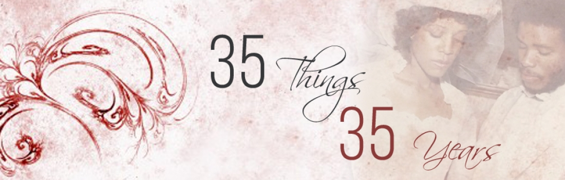 35 Things – 35 Years