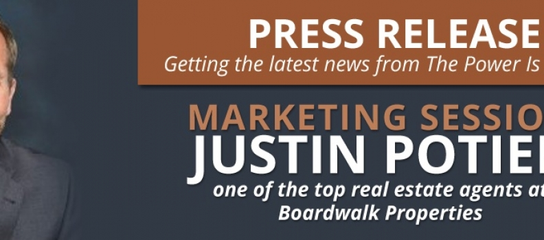 The Power Is Now Marketing Session With Justin Potier