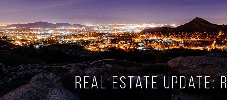 Real Estate Update: Riverside, California