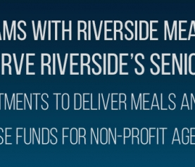 "City of Riverside Teams with Riverside Meals on Wheels, Inc. to ""Protect and Serve Riverside's Seniors,"" Raise Funds"