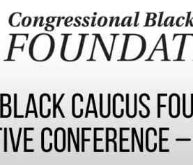 CONGRESSIONAL BLACK CAUCUS FOUNDATION'S 49TH  ANNUAL LEGISLATIVE CONFERENCE – WASHINGTON, DC