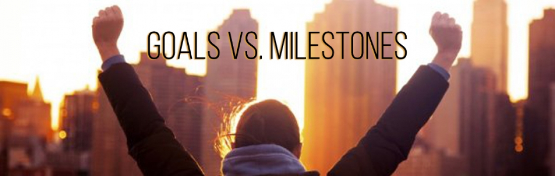 Goals Vs Milestones
