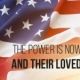 The Power is Now Salutes the US Military and Their Loved Ones on Memorial Day
