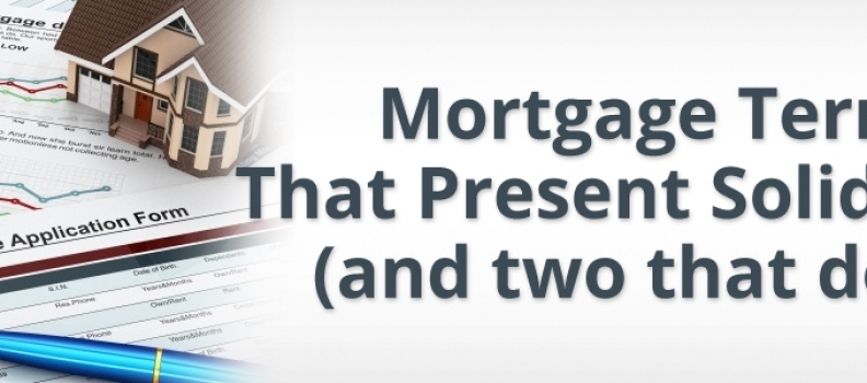 Mortgage Terms That Present Solid Value (and two that don't)
